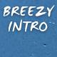 Breezy Intro