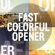 Fast Colorful Opener - VideoHive Item for Sale