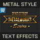 Metalworks - Metallic Text Effects - GraphicRiver Item for Sale