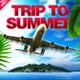 Trip To Summer V2 Flyer - GraphicRiver Item for Sale