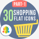30 shopping & e-commerce Flat Icons 1 - GraphicRiver Item for Sale