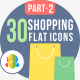 30 Shopping & E-Commerce Flat Icons Part-2 - GraphicRiver Item for Sale