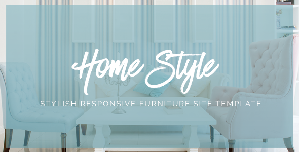 HomeStyle | Responsive Furniture Interior HTML5 Site Template - Creative Site Templates