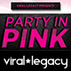 Party In Pink Flyer V02 - GraphicRiver Item for Sale