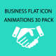 Business FLAT ICON Animations 30 PACK - VideoHive Item for Sale