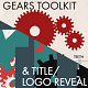 Gears Toolkit & Title/Logo reveal - VideoHive Item for Sale
