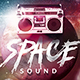 Space Sound Party | Flyer Template - GraphicRiver Item for Sale