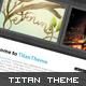 Titan Theme - xHTML / CSS - - ThemeForest Item for Sale