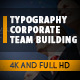 Typography Team Building Corporate Ultra HD Project - VideoHive Item for Sale