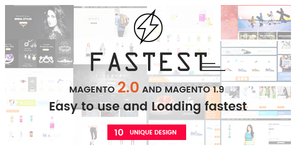Fastest - Magento 2 themes & Magento 1.9 Multipurpose Responsive Theme (10 Unique Design)