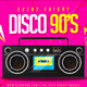 Disco 90s Flyer V9 - GraphicRiver Item for Sale
