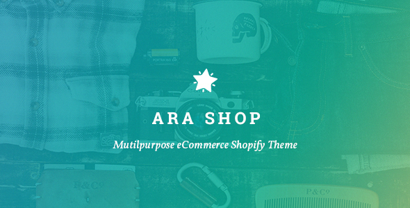 Ara – Responsive Shopify Theme