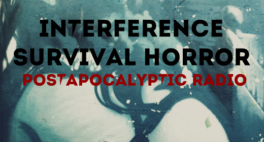 Interference Survival Horror