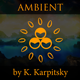 Tender Ambient Soundscape