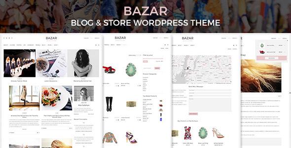 BAZAR - Blog & Store WordPress Theme