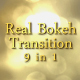 Real Bokeh Transition Pack 9 in 1 - VideoHive Item for Sale