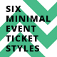 6 Minimal Event Ticket Styles - GraphicRiver Item for Sale