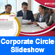 Corporate Circle Slideshow - VideoHive Item for Sale