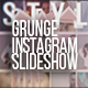New Instagram Grunge Slideshow - VideoHive Item for Sale