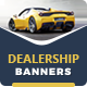 Car Dealership Banner Ads - GraphicRiver Item for Sale