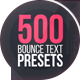500 Bounce Text Presets - VideoHive Item for Sale
