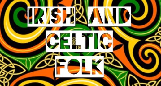 Irish and Celtic folk