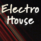 Electro in the House