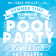 Pool Party Summer Time Flyer - GraphicRiver Item for Sale
