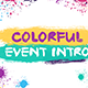 Colorful Event Intro | After Effects Template - VideoHive Item for Sale