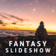 Fantasy Slideshow - VideoHive Item for Sale