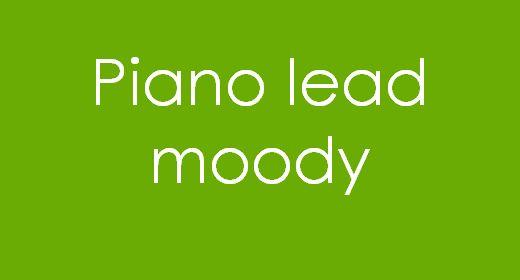 Piano lead Moody