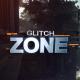 Glitch Zone