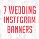 Wedding Instagram Banners