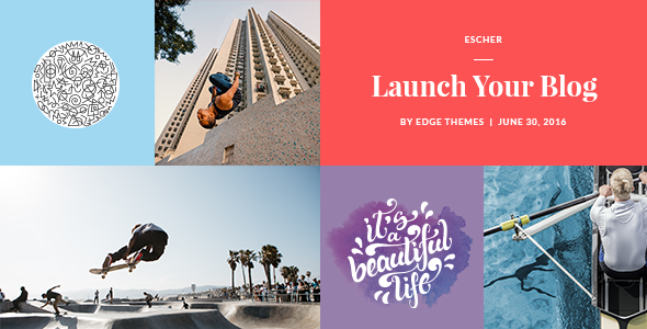 Escher - An Urban Lifestyle Blog Theme - Personal Blog / Magazine