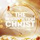 Resurrection - Flyer Template - GraphicRiver Item for Sale