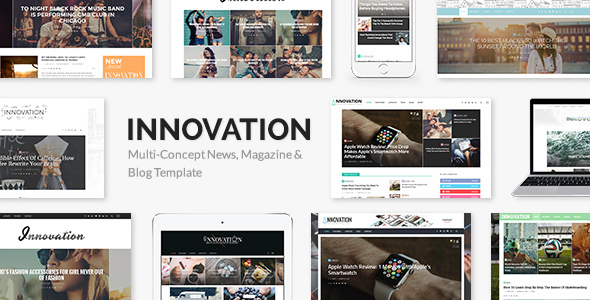 INNOVATION: Multi-Concept News, Magazine & Blog Theme