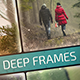 Deep Frames - VideoHive Item for Sale