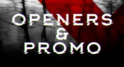 Openers & Promo