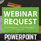 Webinar Request PowerPoint Template - GraphicRiver Item for Sale