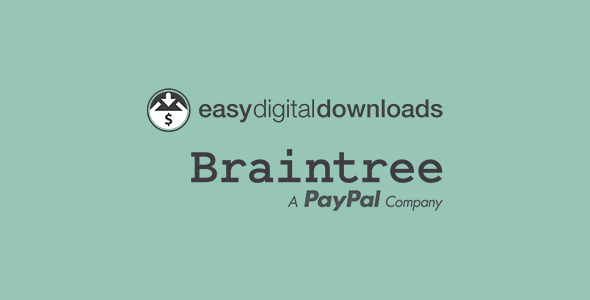 Better Braintree Payment Gateway for Easy Digital Downloads - CodeCanyon Item for Sale