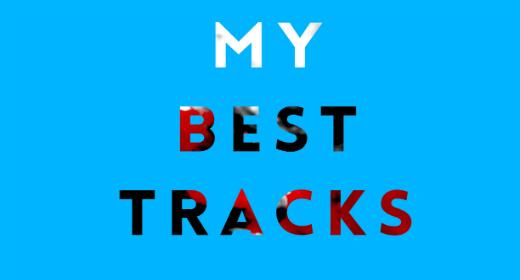 My Best Tracks