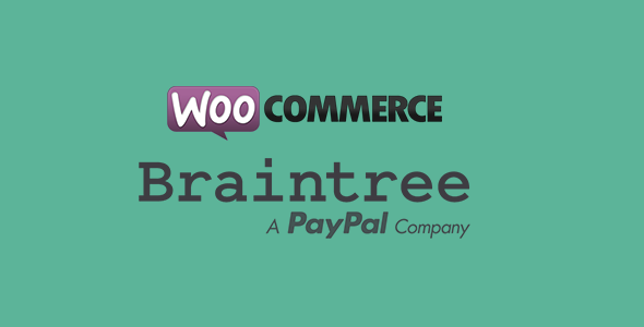 Better Braintree Payment Gateway for WooCommerce - CodeCanyon Item for Sale