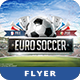 Euro Soccer Flyer Template - GraphicRiver Item for Sale