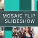 Mosaic Flip Slideshow - VideoHive Item for Sale