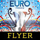 Flyer Euro France 2016 Template - GraphicRiver Item for Sale