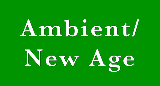 Ambient, New Age