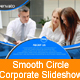 Smooth Circle Corporate Slideshow - VideoHive Item for Sale