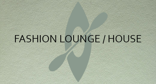 Fashion Lounge & House