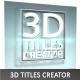 3D Titles Creator - VideoHive Item for Sale