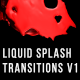 Liquid Splash Transition v1 - VideoHive Item for Sale